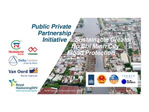 Public Private Partnership Initiative for Ho Chi Minh City Flood Protection – Launching ceremony!
